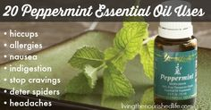 "Peppermint essential oil is one of the ""allergy trio"" essential oils–the other two are lemon and lavender. Diffuse or inhale these for allergy relief. You can also dab a tiny bit of peppermint oil at the opening of each nostril to improve breathing during allergy season.  Note: Peppermint essential oil is a little bit of a ""hot"" oil and can be diluted with a carrier oil (like coconut oil) if it's too strong for your skin"
