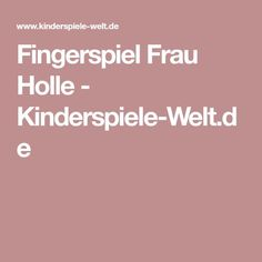 Fingerspiel Frau Holle - Kinderspiele-Welt.de