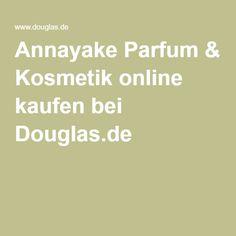 Annayake Parfum & Kosmetik online kaufen bei Douglas.de