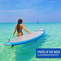 "Congratulations to Sunny Foy, our #LifeProofPhoto Photo of the Week Winner for his photo submission named,""Paddleboarding in Paradise."""