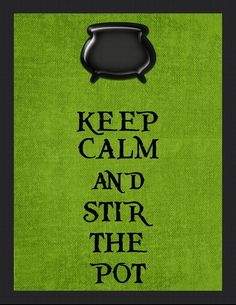 keep calm and stir the pot - kitchen witch