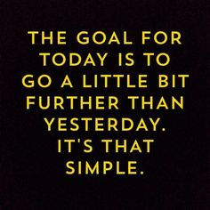 The goal for today
