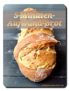 5 Minuten Aufwand Brot
