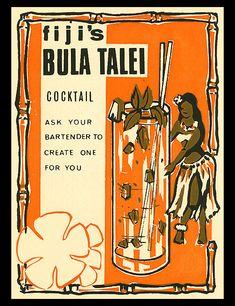Arkiva Tropika - Bula Talei cocktail table card from Fiji Vintage Menu, Vintage Tiki, Vintage Recipes, Tiki Hut, Tiki Tiki, Tiki Lounge, Tiki Room, Cocktails, Drinks