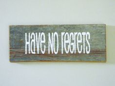Have No Regrets  Reclaimed Barnwood Inspirational by TheDoubleDubs, $18.00