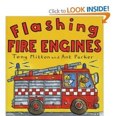 Flashing Fire Engines (Amazing Engines): Amazon.co.uk: Tony Mitton, Ant Parker: Books