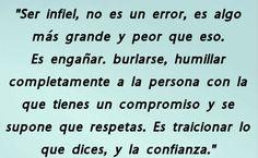 〽️Ser infiel, es engañar, burlarse, humillar completamente a la persona con quien tienes un compromiso...