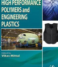 High Performance Polymers And Engineering Plastics PDF