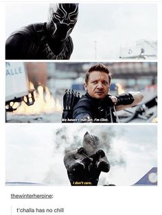 *******************CIVIL WAR SPOILERS ADVERT YOUR EYES DO NOT READ CIVIL WAR SPOILERS**************** What are you saying? He is pure chill
