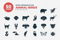 50 GLYPH ANIMALS ICON SET: Flock of birds, Love birds, Owl, Stork, Flying bird, Dove, Sparrow, Seagull, Insect, Dove, Ant, Butterfly, Bird with heart, Newly hatched chicken, Rooster - Chicken, Duck, Turkey, Dolphin, Fish, Marine fish, Gold fish, Fishing, Dog head, Dog and cat, Dog, Sitting dog, Cat, Animal paw, Bone, Cat dog in circle, Rabbit, Sheep, Sheep2, Reindeer, Deer head, Running deer, Swamp deer, Kangaroo, Cow head, Cow, Buffalo, Horse, Turtle, Crocodile, Elephant, Pig, Tiger…