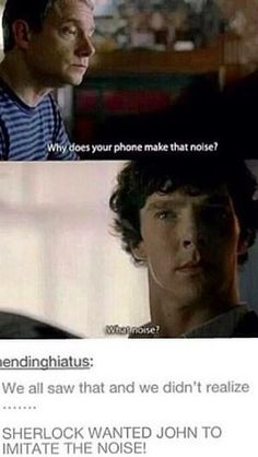 I NOTICED! It's not like he didn't know one of his own phone's ringtones, regardless of how long it'd been there. Especially that ringtone.