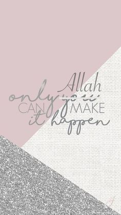 56 Ideas lock screen wallpaper quotes islam 56 I Islamic Wallpaper Iphone, Quran Wallpaper, Islamic Quotes Wallpaper, Pink Wallpaper Iphone, Islamic Love Quotes, Islamic Inspirational Quotes, Muslim Quotes, Screen Wallpaper, Inspiring Quotes