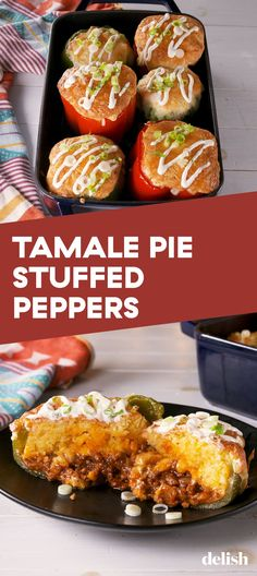 Tamale Pie Stuffed Peppers = Everything We Love In One PlaceDelish Entree Recipes, Dinner Recipes, Cooking Recipes, Pie Recipes, Mexican Dishes, Mexican Food Recipes, Ethnic Recipes, Tamale Pie, Cinco De Mayo
