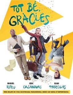 """Representació de """"Tot bé, gràcies"""". Teatre Principal (Barcelona). Des del 4 de desembre 2014 fins al 18 de gener 2015"""