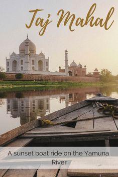 A Sunset Boat Ride at the Taj Mahal