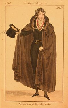 Evening cloak or manteau, from Costume Parisien, 1823 1800s Fashion, 18th Century Fashion, Fashion Night, Daily Fashion, 19th Century, Vintage Fashion, Men's Fashion, Mode Masculine, Inverness Coat