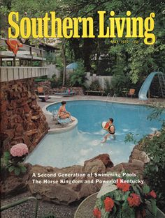 May 1970 | A Second Generation of Swimming Pools I'd say that was a nice pool in 1970.