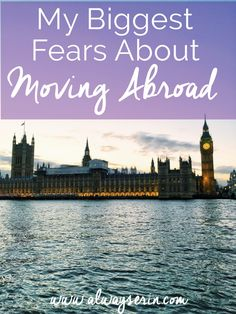 My Biggest Fears About Moving Abroad - becoming an expat and moving to London hasn't been all instagram ready glamour. Keeping it real and sharing what kept me up at night when deciding to make the move.