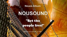 "NOUSOUND NEUES ALBUM  ""Set the people free"""