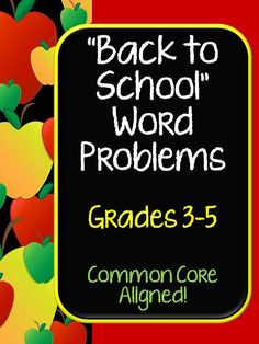 """This set of 20 mixed operations word problems reflects the CCSS for grades 3, 4, and 5 and all have a """"school"""" or """"back to school"""" theme. Problems begin at an end of year third grade level and move through 4th and 5th grade level expectations. Problems come in 3 formats: *multiple copies on a page for math journals *on reproducible pages with 4 problems per page *on full sheet pages that give work space, a place to write matching equations, and a lined area for students to explain their work. pd"""