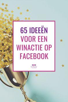 Er zijn ontzettend veel verschillende soorten winacties die je kunt plaatsen op je Facebookpagina. Ik heb een lijst met 65 ideeën voor winacties gemaakt. Ik hoop dat ik je daarmee kan inspireren! Let's go! #winactie #idee #ondernemer #socialmedia #marketing
