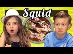 Kids React to Tasting Squid for the Very First Time