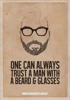 Always trust a man with a beard