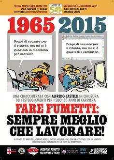#MuseoWOW & #AlfredoCASTELLI festeggiano il #50esimo della eccellente #carriera dello scrittore! | #LaDiligenzaDelSapere #Sharendipity:  #sceneggiatore #scrittore #fumettista. #MartinMystère / #BVZM / #BuonVecchioZioMarty, #SergioBonelliEditore / #BonelliEditore / #Bonelli / #SBE..    * * *  #LaDiligenzaDelSapere è #intrattenimento e #cultura: e sta palesando la sua vera natura: https://plus.google.com/u/0/+MaurizioCACCIATORE/posts/9HfZejSTcWZ