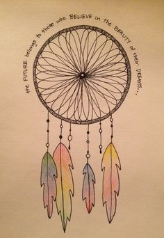 Dream Catcher drawing by Bree Ebens. Quote by Eleanor Roosevelt.