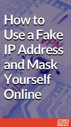 How to Use a Fake IP Address and Mask Yourself Online --- Online anonymity is important. And as the notion of privacy gets trampled on with each passing year, online privacy only becomes more important. You'd be surprised by what someone can do with just your IP address. Which is why many people use fake IP addresses. #Security #Privacy #IP #IPAddress #HowTo