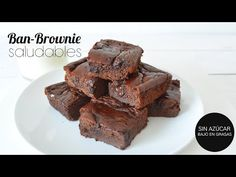 """Ban-Brownie"" Brownie SIN AZÚCAR, SIN GRASAS, SIN GLUTEN 