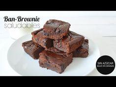 """Ban-Brownie"" Brownie SIN AZÚCAR, SIN GRASAS, SIN GLUTEN | SALUDABLE - YouTube - PostresSaludables"