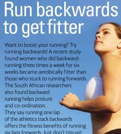 Run backwards! My personal trainer did this with me and I made my gymnasts do this! Works great for reflexes too!