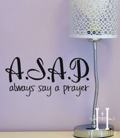 Bible Wall Decal ASAP Always Say A Prayer Vinyl by HouseHoldWords