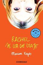 """""""Rachel se va de viaje"""" - Marian Keyes"""