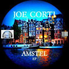 Joe Corti - Amstel EP