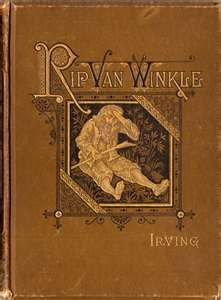 Rip Van Winkle.  My Great, Great Grandfather became famous for playing this role.  He was also an actor in the old time movies.