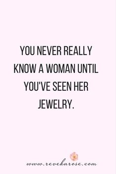 71 Best Best Jewelry Quotes Images In 2019 Jewelry Quotes Jewelry