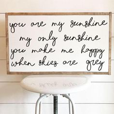 You are my sunshine my only sunshine you make me happy when skies are grey - you are my sunshine - nursery sign - nursery decor - wood sign