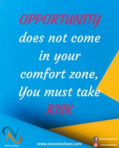 OPPORTUNITY does not come in your comfort zone, You must take RISK . NNConsultant - Your Growth, Our Strategies Full Digital Marketing Services For any queries Contact Us:- 9650961779 . Best Digital Marketing Company, Digital Marketing Services, Social Media Marketing, Search Advertising, Search Optimization, Custom Website Design, Reputation Management, Entrepreneur Inspiration, Business Motivation