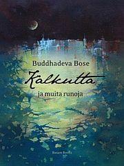 lataa / download KALKUTTA JA MUITA RUNOJA epub mobi fb2 pdf – E-kirjasto