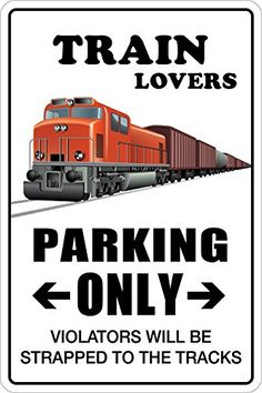 Train Lovers Parking Only 8 x 12 Metal Novelty Sign Aluminum NS 159 >>> You can get more details by clicking on the image. Note:It is Affiliate Link to Amazon.