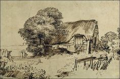 Rembrandt, drawing of a thatched cottage. Probably done with a reed pen and walnut ink.