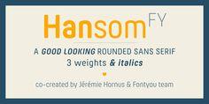 Hansom FY font by Jérémie Hornus - a fresh, soft and friendly round sans serif