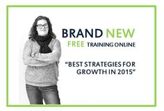 """The 3 Best Strategies for Growth in 2015 for Emerging Designers"" - Free Online Training + LIVE Q & A - http://fashionbrainacademy.com/events/"