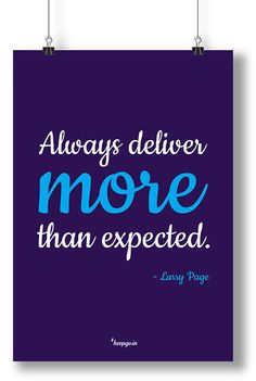Motivation quote: Always deliver more than expected. Larry Page www.keepgo.in #motivation #motivationquote #quote #more #keepgoin