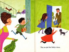 Daddy Is Home!  A Little Owl Book, 1963  Written by David Blomquist   Illustrated by Aliki