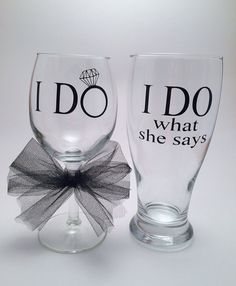 I Do / I Do What She Says Funny Wedding Wine by PrettyLittleVinyls