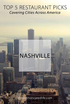 Top 5 Restaurant Picks in Nashville! If you are traveling to Nashville be sure to eat at these restaurants!