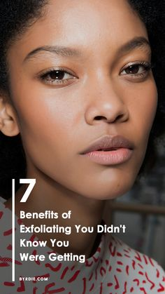 The benefits of exfoliating your skin